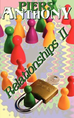 Piers Anthony - Relationships II