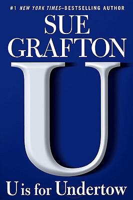 Sue Grafton - U is for Undertow