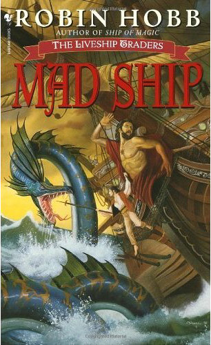Robin Hobb - The Mad Ship