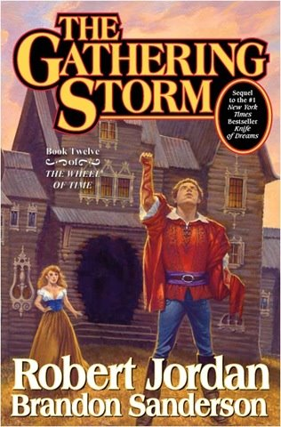Robert Jordan and Brandon Sanderson - The Gathering Storm