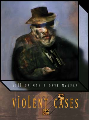 Neil Gaiman - Violent Cases