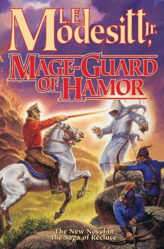 L. E. Modesitt - Mage-Guard of Hamor