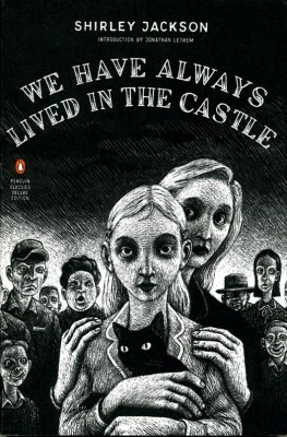 We Have Always Lived in the Castle - Penguin Ink Editions