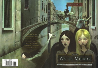 The Water Mirror, by Kai Meyer: two pale-faced girls, one blonde and one brunette, are poled in a gondola down a grey-green Venetian canal